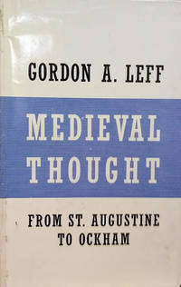image of Medieval Thought:  St. Augustine to Ockham