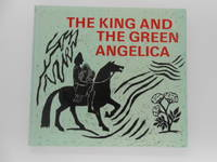 image of The King and the Green Angelica: Stories and Poems from Old Norse and Anglo-Saxon Times Collected and Arranged By Isabel Wyatt and Joan Rudel
