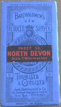 Bartholomew's New Reduced Survey : Sheet 35 North Devon - Scale 2 miles to an Inch - for Tourists and Cyclists