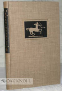 New York: The Typophiles, 1951. cloth. Archer, John. tall 12mo. cloth. (x), 94 pages. Limited to 640...