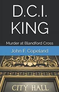 D.C.I. KING: Murder at Blandford Cross