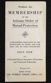 Petition for Membership in the Artisans Order of Mutual Protection