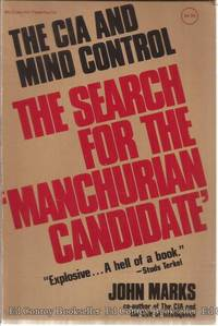 """The Search For the """"Manchurian Candidate"""" The CIA and Mind Control by  John Marks - Paperback - First Edition - 1980 - from Ed Conroy Bookseller and Biblio.com"""
