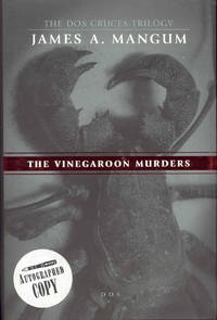The Vinegaroon Murders (The Dos Cruces Trilogy, Volume 2)