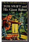 image of TOM SWIFT AND HIS GIANT ROBOT: Tom Swift, Jr series #4.
