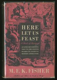 image of Here Let Us Feast: A Book of Banquets