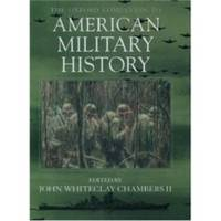 image of THE OXFORD COMPANION TO AMERICAN MILITARY HISTORY