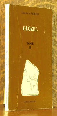 GLOZEL - TOME II by A. Morlet - Paperback - Second edition - 1978 - from Andre Strong Bookseller (SKU: 38086)