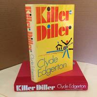 Killer Diller by  Clyde Edgerton - First printing. - 1991 - from j. vint books (SKU: 003920)