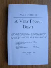 A Very Proper Death by  Alex aka Janette Turner Hospital Juniper - Paperback - Uncorrected Advance Proof - 1991 - from Scene of the Crime Books, IOBA (SKU: biblio8697)