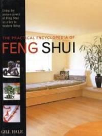 image of Practical Encyclopedia of Feng Shui (The Practical Encyclopedia of)