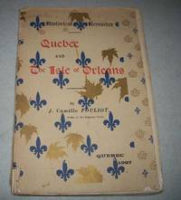 Quebec and the Isle of Orleans (Historical Reminder)
