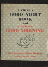 image of A Child's Good Night Book and a Child's Good Morning