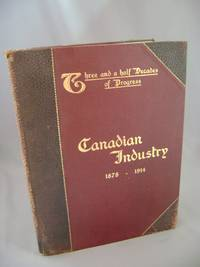 image of Canadian Industry: Three and One-half Decades of Industrial Progress 1878-1914 (Salesman's dummy)