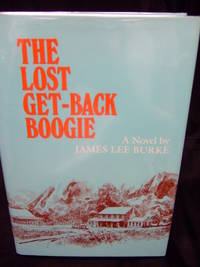 Lost Get-Back Boogie, The by Burke, James Lee - 1986