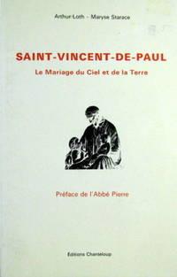 Saint Vincent de Paul : Le mariage du ciel et de la terre [Broché]