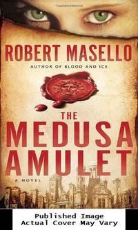 The Medusa Amulet: A Novel