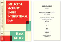 Collective Security Under International Law by  Hans Kelsen - Hardcover - 2011 - from The Lawbook Exchange Ltd (SKU: 32380)
