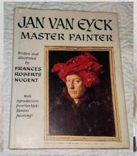 JAN VAN EYCK MASTER PAINTER