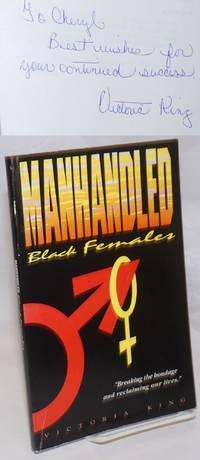 Manhandled black females