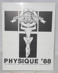 ABS - Arcadia Bodybuilding Society presents Physique '88: National gay and lesbian bodybuilding championships