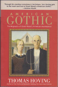image of American Gothic : The Biography of Grant Wood's American Masterpiece