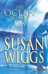 The Ocean Between Us (Mira) by Susan Wiggs - 2004-04-07 - from Books Express and Biblio.com