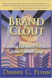 Brand Clout: Maintaining Relevance and Profitability Amidst Constant Change