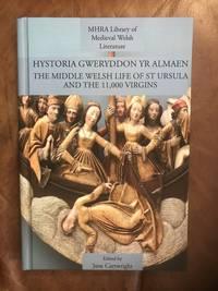 Hystoria Gweryddon yr Almaen: The Middle Welsh Life of St Ursula and the 11,000 Virgins (Hardback)