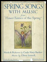 """SPRING SONGS WITH MUSIC FROM """"FLOWER FAIRIES OF THE SPRING""""."""