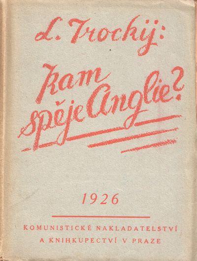 1926. Prague: Komunistické nakladatelství a knihkupectví v Praze, 1926. Octavo (19 × 14.2 cm). O...