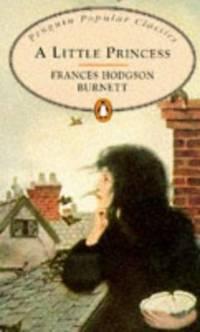 A Little Princess (Penguin Popular Classics)