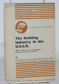 image of The Building Industry in the USSR; A Marx House Syllabus