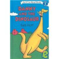 Danny and the Dinosaur (I Can Read Level 1) by Syd Hoff - 2007-02-09
