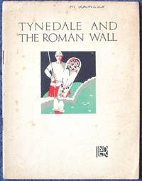Tynedale and the Roman Wall