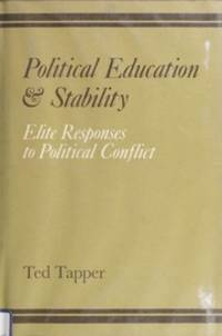 Political Education and Stability: Elite Responses to Political Conflict