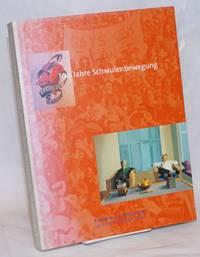 Goodbye to Berlin? 100 Jahre Schwulenbewegung; eine Ausstellung des Schwulen Museums und der Akademie Künste, 17. Mai bis 17. August 1997
