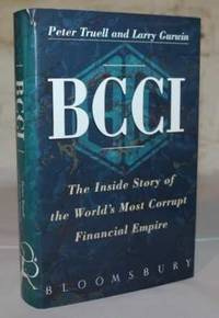 BCCI:  The Inside Story of the World's Most Corrupt Financial Empire