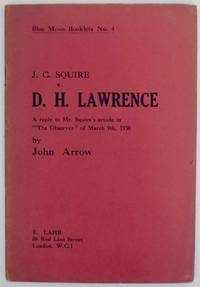 "J.C. Sauire v. D.H. Lawrence: A Reply to Mr. Squire's article in ""The Observer"" of..."