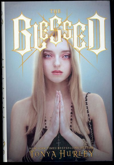 2012. HURLEY, Tonya. THE BLESSED. NY: Simon & Shuster, . 8vo., boards in dust jacket; 405 pages. Fir...