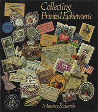 Collecting Printed Ephemera by  Maurice Rickards - Hardcover - Cloth/dust jacket  Quarto - 1988 - from San Francisco Book Company and Biblio.com