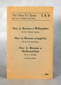 How To Become A Philosopher, How To Become A Logician, How To Become A Mathematician
