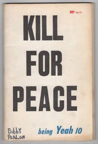 """Yeah 10 (Kill for Peace, July 1965) - includes """"Fuck for Peace"""" insert"""
