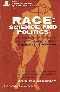 Race : science and politics, revised edition including the text of the famous pamphlet, The races...