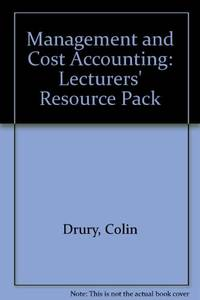 Management and Cost Accounting: Lecturers' Resource Pack by  Colin Drury - Paperback - from World of Books Ltd and Biblio.com