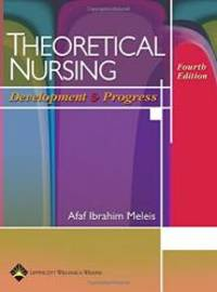Theoretical Nursing: Development and Progress