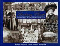 image of Looking Back:  Historic Images of North Central Connecticut; Volume 1  --Historic Images from Enfield, Somers & Suffield