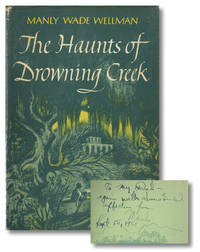 THE HAUNTS OF DROWNING CREEK