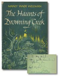 THE HAUNTS OF DROWNING CREEK