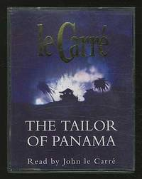 The Tailor of Panama by  John LE CARRÉ - Signed - 1996 - from Between the Covers- Rare Books, Inc. ABAA and Biblio.com